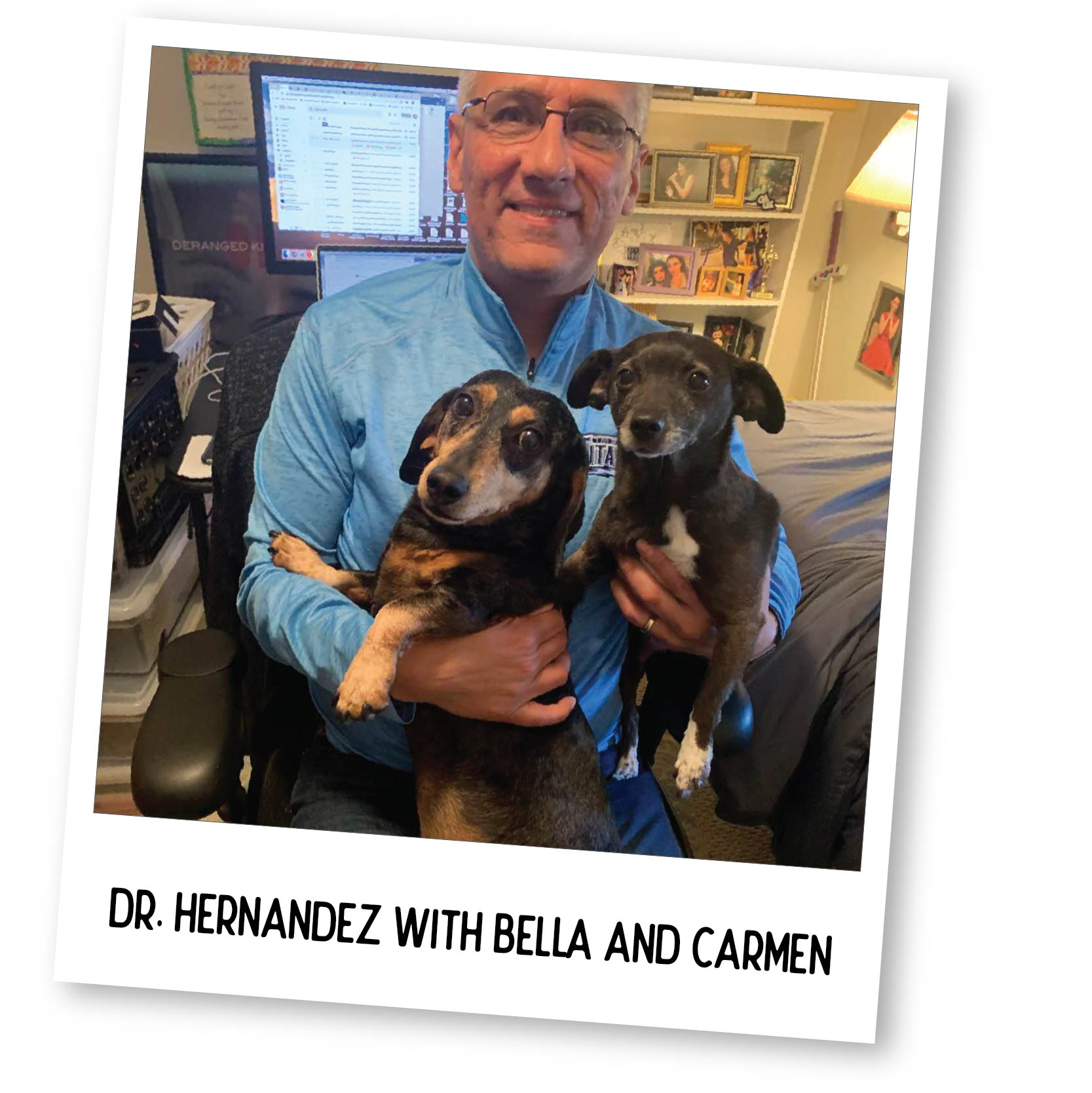 Dr. Hernandez with Bella and Carmen