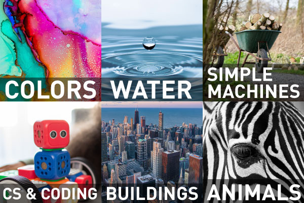 Colors, Water, Simple Machines, CS & Coding, Buildings, Animals